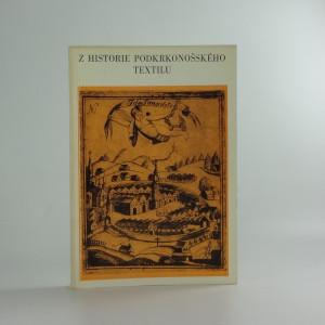 náhled knihy - Z historie Podkrkonošského textilu - Sborník příspěvků k dějinám textilní výroby v Podkrkonoší
