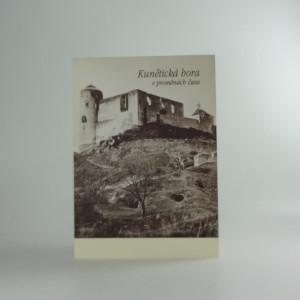 náhled knihy - Kunětická hora v proměnách času