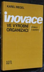 náhled knihy - Inovace ve výrobní organizaci : (stimuly a bariéry)