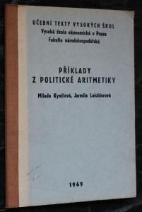 náhled knihy - Příklady z politické aritmetiky : Určeno pro posl. 1. roč. denního a dálkového studia