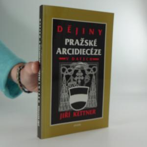 náhled knihy - Dějiny pražské arcidiecéze v datech