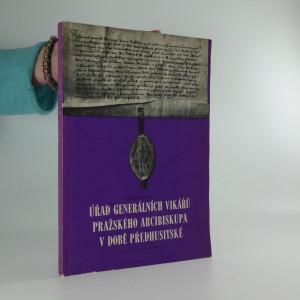 náhled knihy - Úřad generálních vikářů pražského arcibiskupa v době předhusitské
