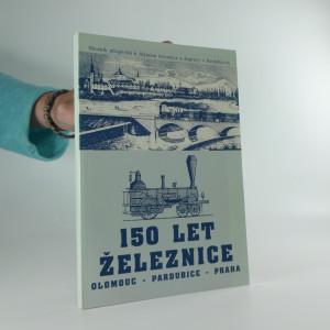 náhled knihy - 150 let železnice Olomouc - Pardubice - Praha