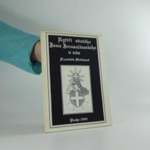 náhled knihy - Rytíři svatého Jana Jeruzalémského u nás
