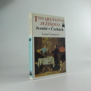 náhled knihy - Tovaryšstvo Ježíšovo : jezuité v Čechách