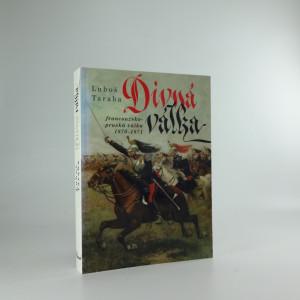 náhled knihy - Divná válka : francouzsko-pruská válka 1870-1871