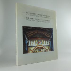 náhled knihy - Beuronská umělecká škola v opatství svatého Gabriela v Praze = Die Beuroner Kunstschule in der Abtei Sankt Gabriel in Prag
