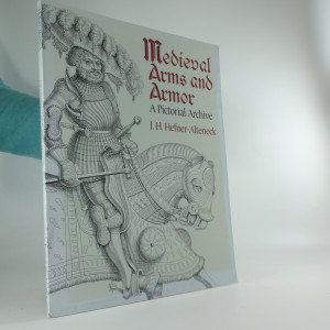 náhled knihy - Medieval Arms and Armor: A Pictoral Archive