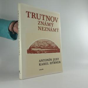 náhled knihy - Trutnov známý neznámý