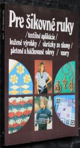 náhled knihy - Textilné aplikácie, kožené výrobky, obrázky zo slamy, pletené a háčkované odevy, vzory