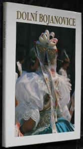 náhled knihy - Dolní Bojanovice: publikace k 800. výročí první písemné zprávy o trvání obce Dolní Bojanovice