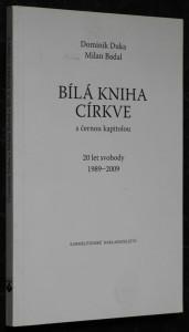 náhled knihy - Bílá kniha církve : s černou kapitolou : 20 let svobody 1989-2009