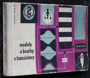 náhled knihy - Modely a hračky s tranzistory