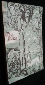 náhled knihy - Bílý jelen : román