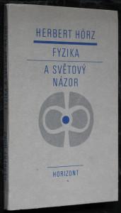 náhled knihy - Fyzika a světový názor : názory marxistické filosofie na vývoj fyziky