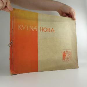 náhled knihy - Kutná Hora : Město a jeho umění