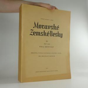 náhled knihy - Moravské Zemské Desky - III. díl - Kraj Brněnský, 1567-1641