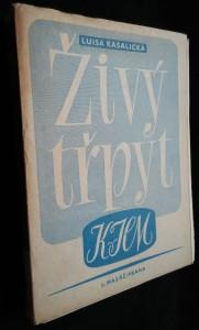 náhled knihy - Živý třpyt : dílo Karla Hynka Máchy