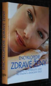 náhled knihy - Encyklopedie zdravé ženy : všechno, co potřebujete vědět pro šťastný a spokojený život