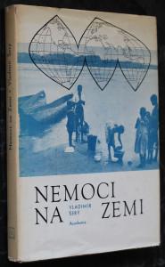 náhled knihy - Nemoci na zemi : Geografie nemocí člověka