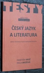 náhled knihy - Český jazyk a literatura : sbírka testových úloh k maturitní zkoušce