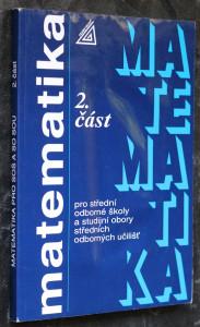 náhled knihy - Matematika pro střední odborné školy a studijní obory středních odborných učilišť. 2. část.