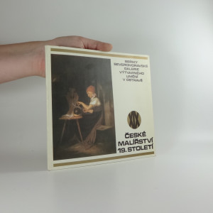 náhled knihy - České malířství 19. století : sbírky Severomoravské galerie výtvarného umění v Ostravě