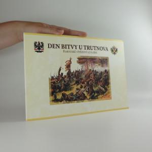 náhled knihy - Den bitvy u Trutnova : rakouské vítězství 27.6.1866