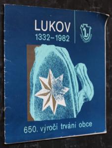 náhled knihy - Lukov 1332-1982 : [jubilejní publikace]