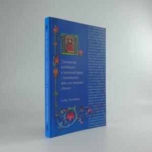 náhled knihy - Zeměpanské konfirmační a konsensní listiny z lucemburské doby pro moravské příjemce