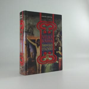 náhled knihy - Velká kniha historických otazníků