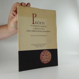 náhled knihy - Pečeti v českých zemích a jejich cena jako dějepisného pramene