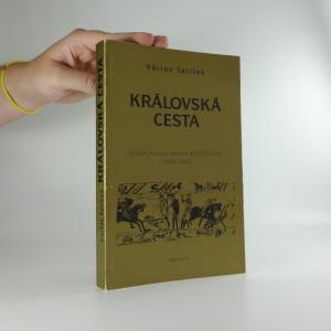náhled knihy - Královská cesta : život a dílo opata Božetěcha (1056-1070)