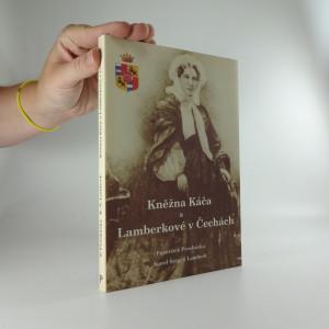 náhled knihy - Kněžna Káča a Lamberkové v Čechách