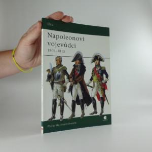 náhled knihy - Napoleonovi vojevůdci 1809-1815