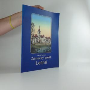 náhled knihy - Zámecký areál Lešná