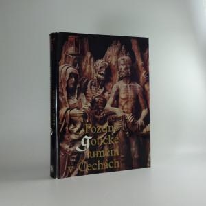 náhled knihy - Pozdně gotické umění v Čechách : 1471-1526
