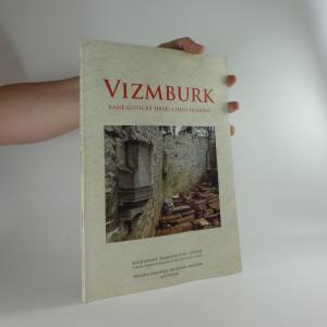 náhled knihy - Vizmburk : raně gotický hrad a jeho proměny