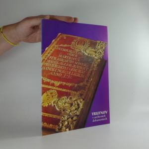 náhled knihy - Trutnov v archivních dokumentech