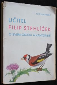 náhled knihy - Učitel Filip Stehlíček o svém osudu a kantořině