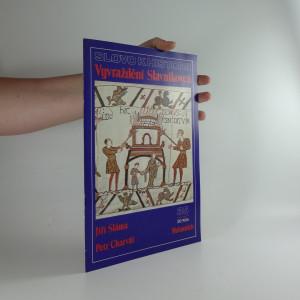 náhled knihy - Slovo k historii, ročník 1992 číslo 35: Vyvraždění Slavníkovců