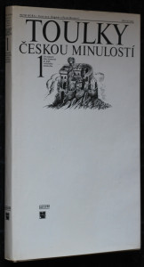 náhled knihy - Toulky českou minulostí. 1. díl - od nejstarší doby kamenné po práh vrcholného středověku