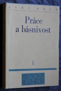 náhled knihy - Práce a básnivost : estetický projekt světa Vladislava Vančury