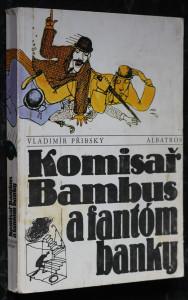 náhled knihy - Komisař Bambus a fantóm banky : pro čtenáře od 11 let