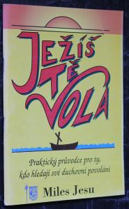náhled knihy - Ježíš Tě volá: Praktický průvodce pro ty, kdo hledají své duchovní povolání