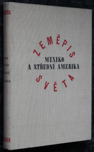 náhled knihy - Zeměpis světa, díl čtrnáctý: Mexiko a Střední Amerika