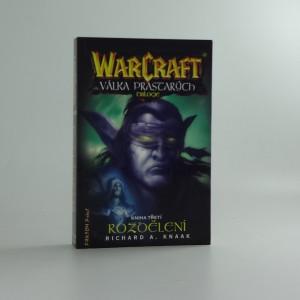 náhled knihy - WarCraft - Válka prastarých : trilogie. Kniha třetí, Rozdělení