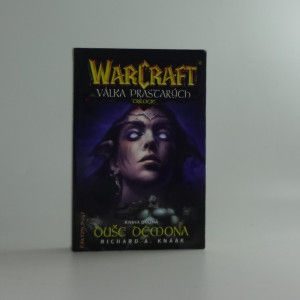 náhled knihy - WarCraft - Válka prastarých : trilogie. Kniha druhá, Duše démona