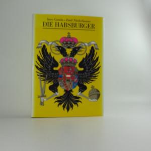 náhled knihy - Die Habsburger : ein europäisches Phänomen