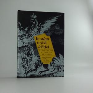 náhled knihy - Ve stínu tvých křídel - Habsburkové v českých dějinách